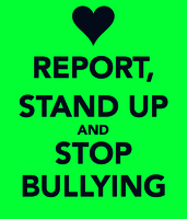 Report stand up and stop bullying